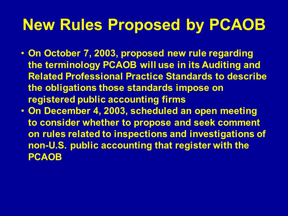 New Rules Proposed by PCAOB