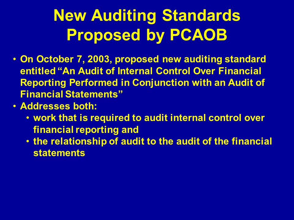 New Auditing Standards Proposed by PCAOB