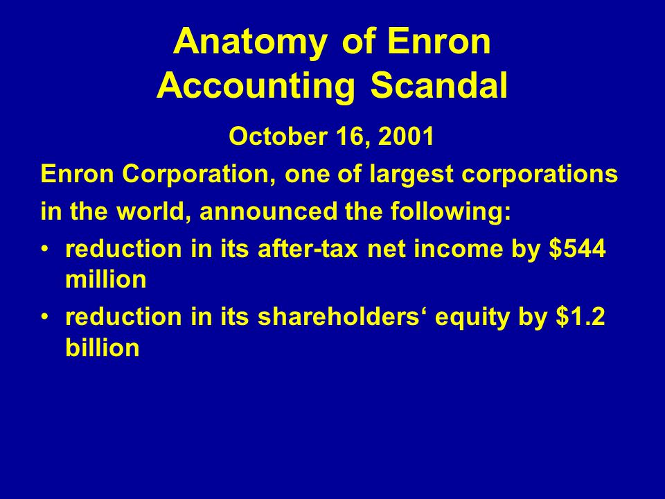 Anatomy of Enron Accounting Scandal