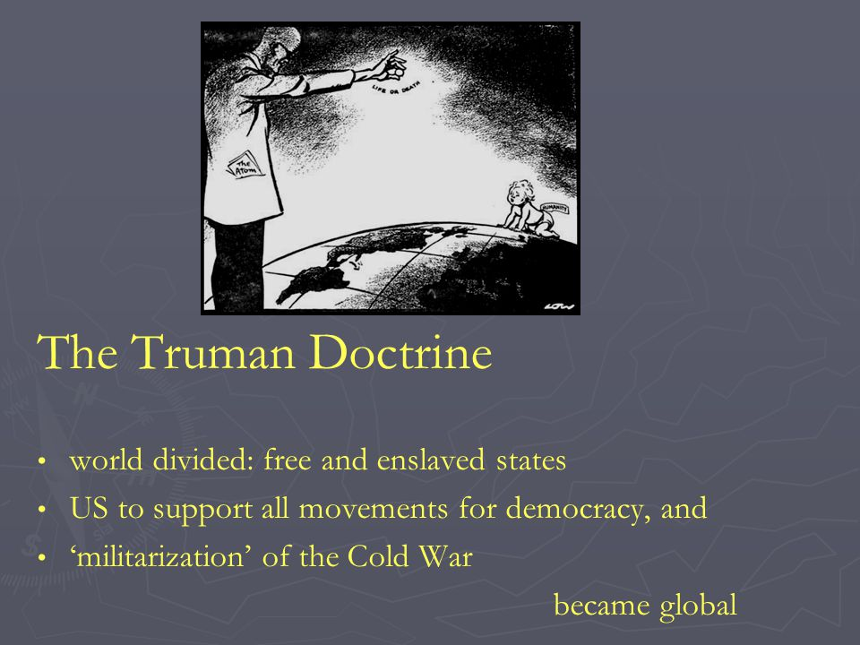 The Truman Doctrine world divided: free and enslaved states