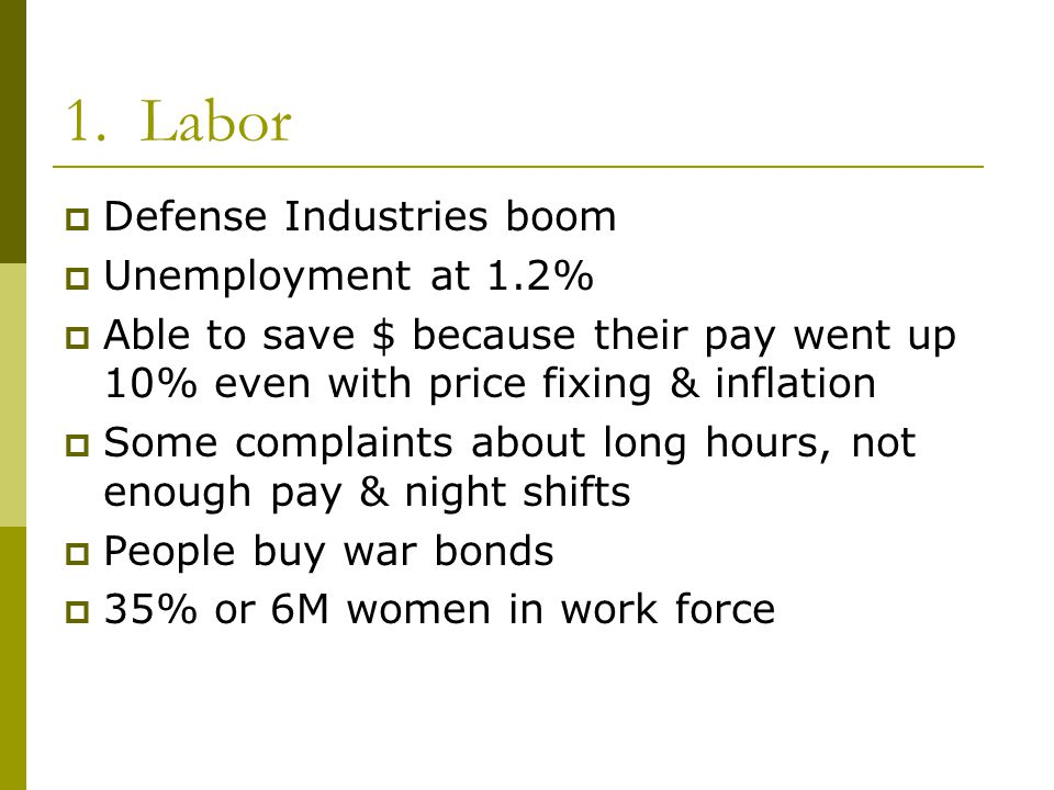 1. Labor Defense Industries boom Unemployment at 1.2%