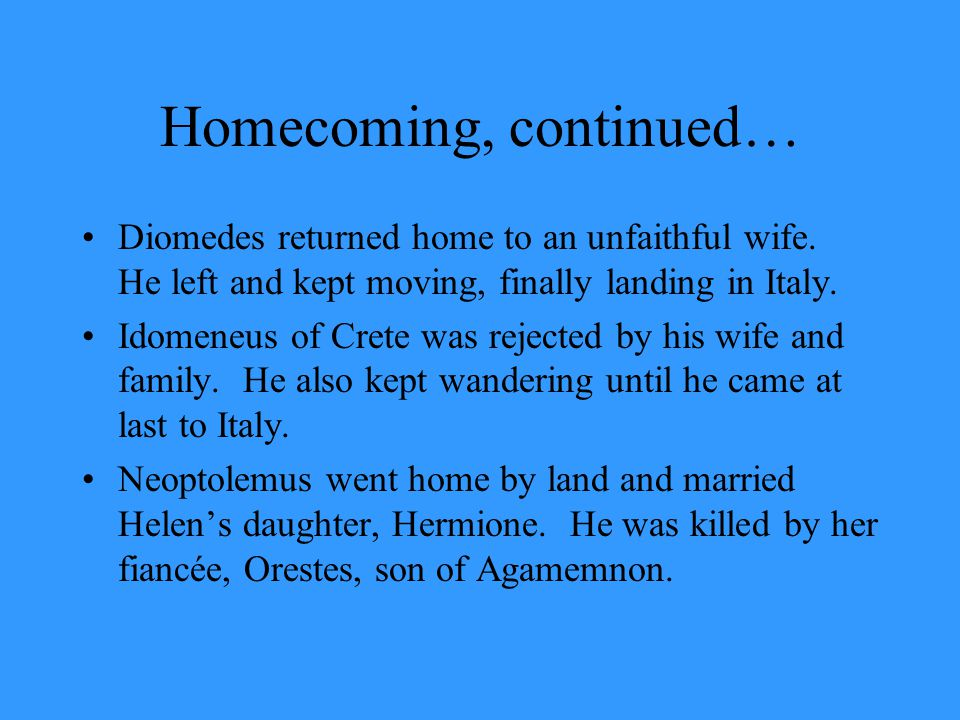 Homecoming, continued…
