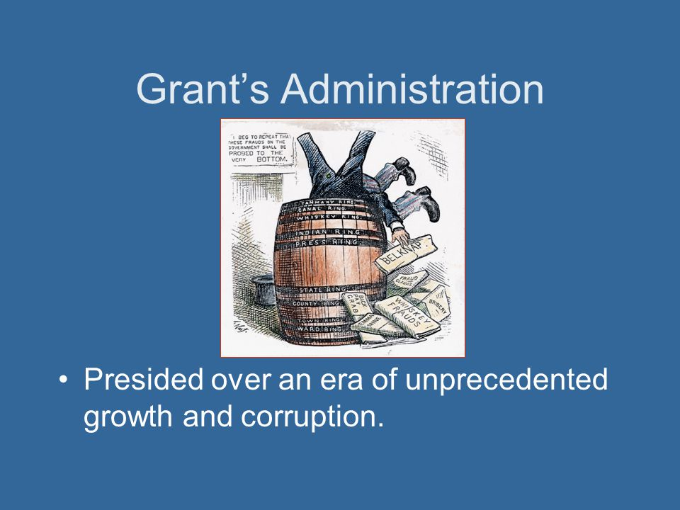 Grant's Administration