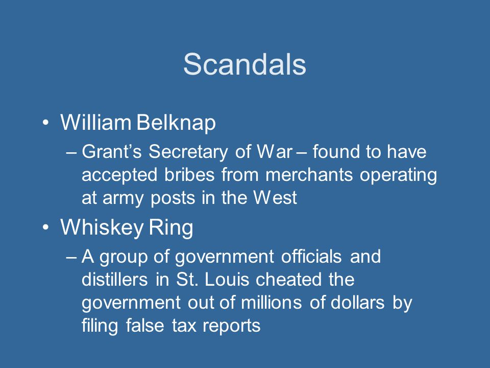 Scandals William Belknap Whiskey Ring