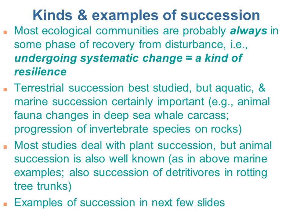 Kinds & examples of succession