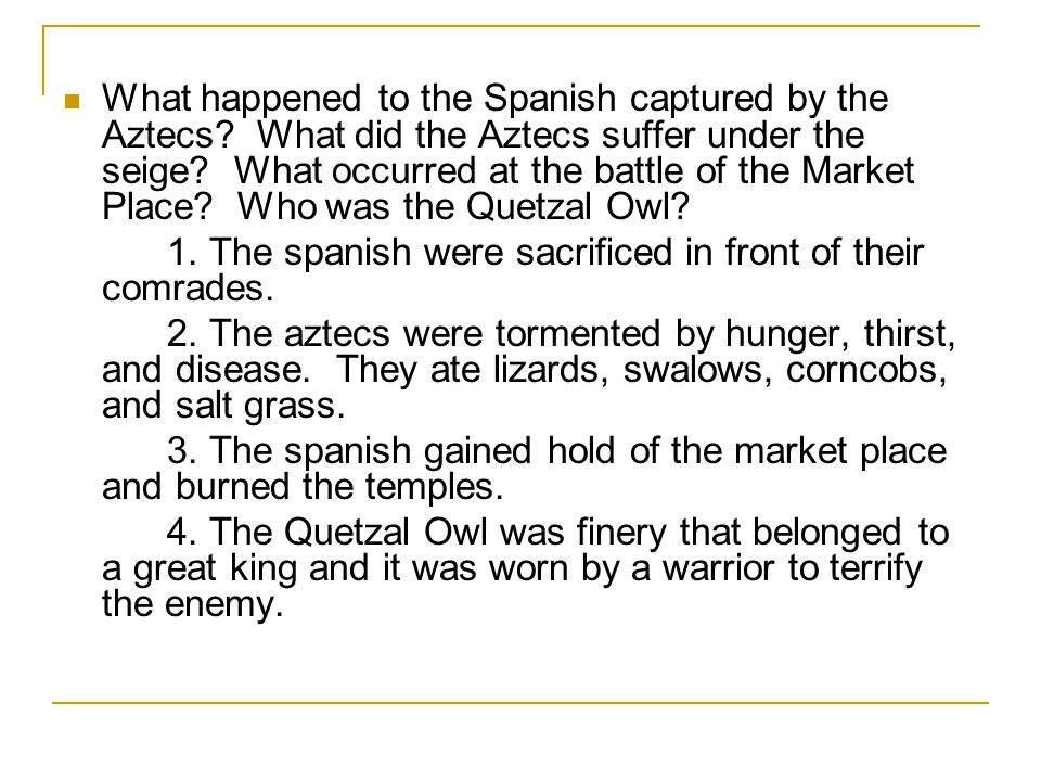What happened to the Spanish captured by the Aztecs