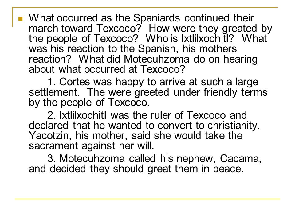 What occurred as the Spaniards continued their march toward Texcoco