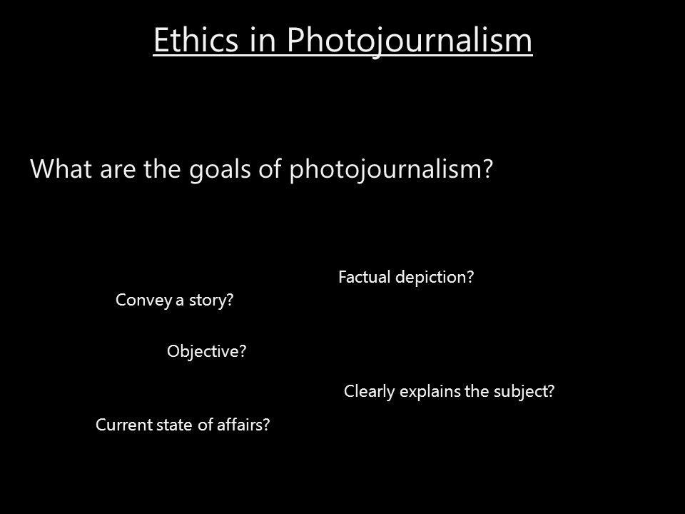 Ethics in Photojournalism