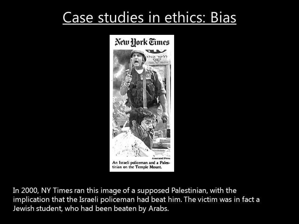 Case studies in ethics: Bias