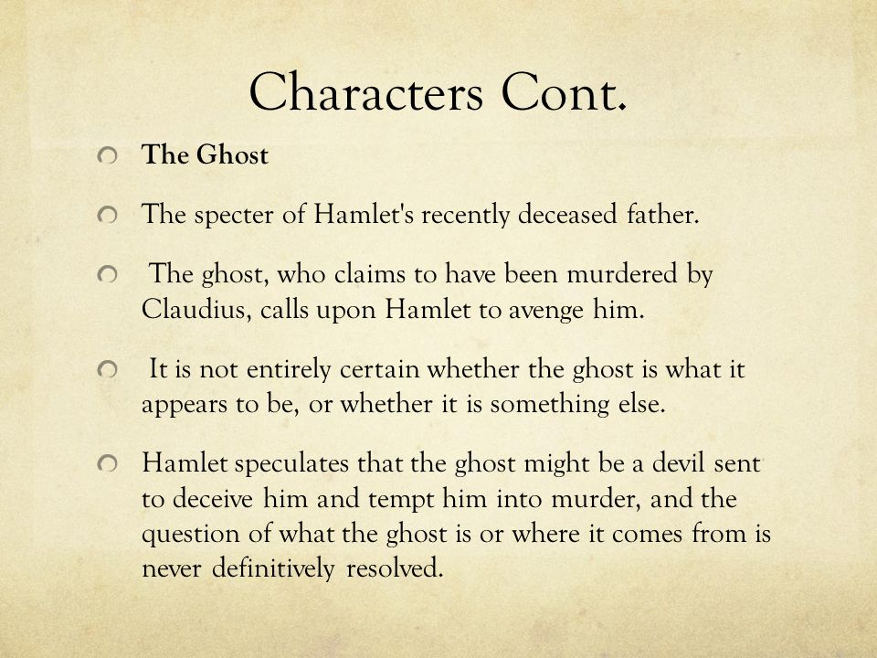 Characters Cont. The Ghost