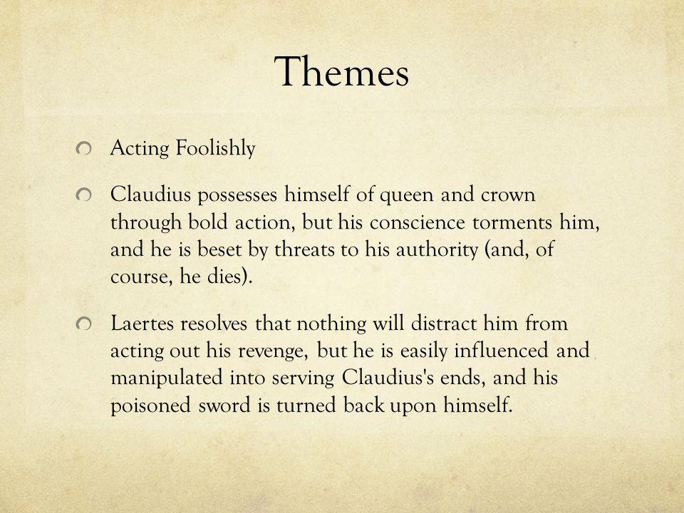 Themes Acting Foolishly