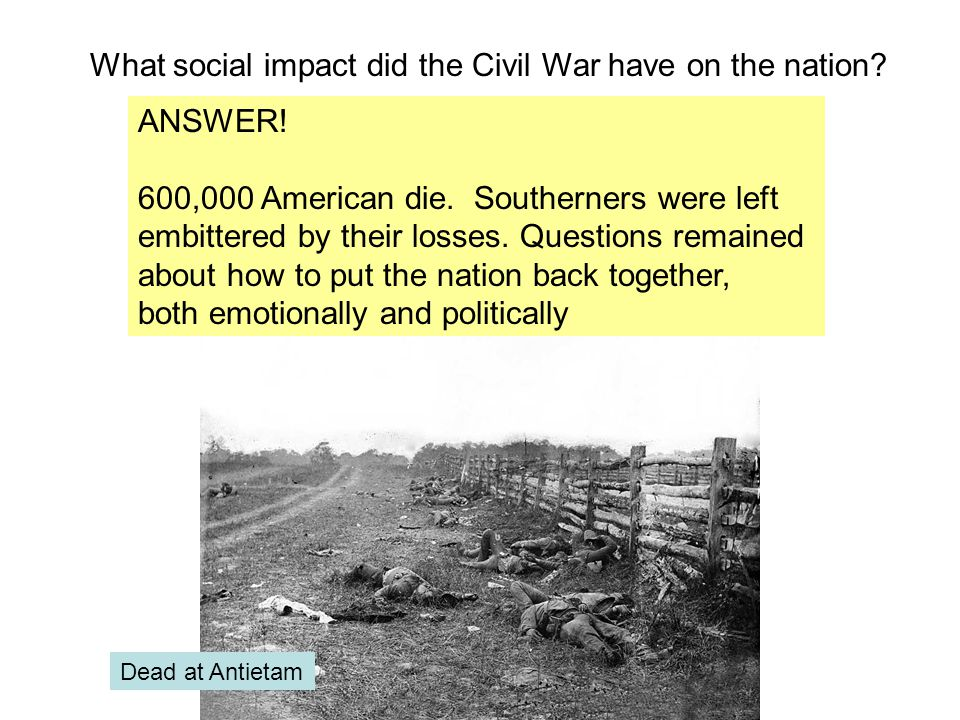 What social impact did the Civil War have on the nation