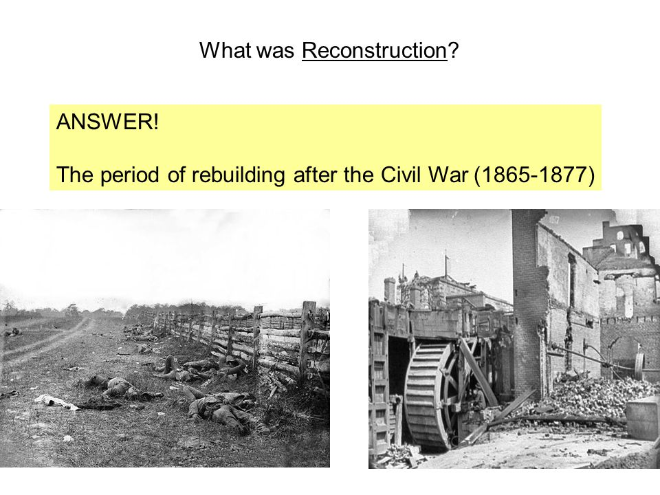 What was Reconstruction