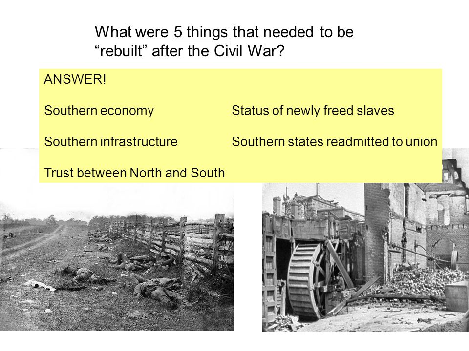 What were 5 things that needed to be rebuilt after the Civil War