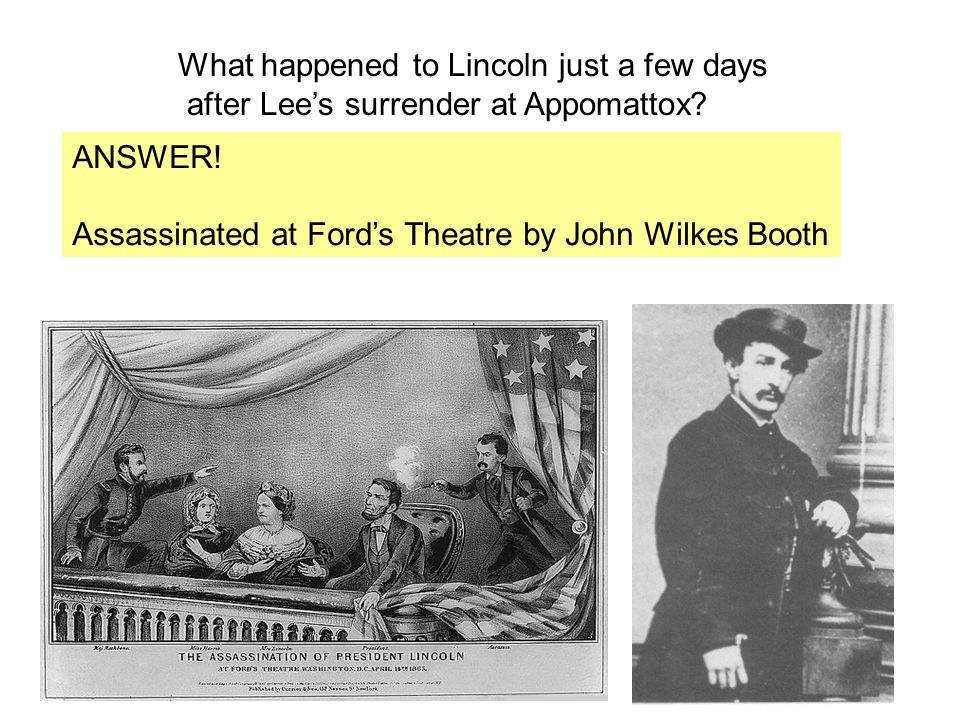 What happened to Lincoln just a few days