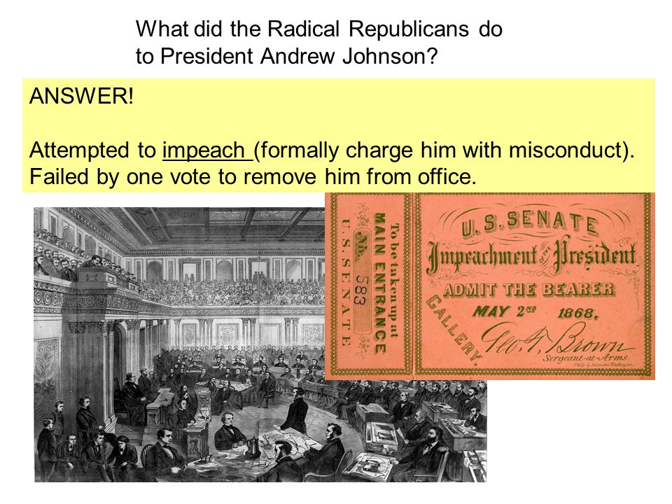 What did the Radical Republicans do