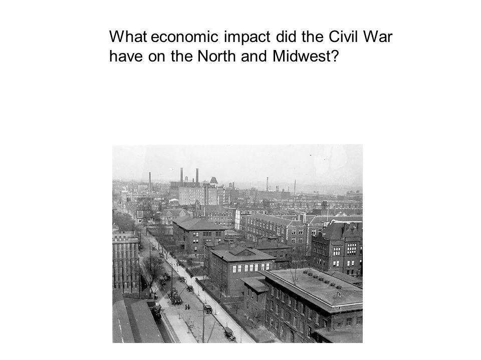 economic impact of the civil war The economic impact after the civil war was devastating for the south and the north, because the war was extremely costly for both sides.