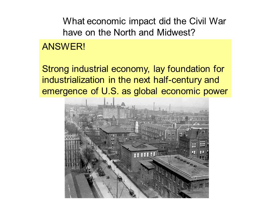 What economic impact did the Civil War