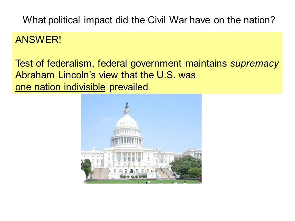 What political impact did the Civil War have on the nation