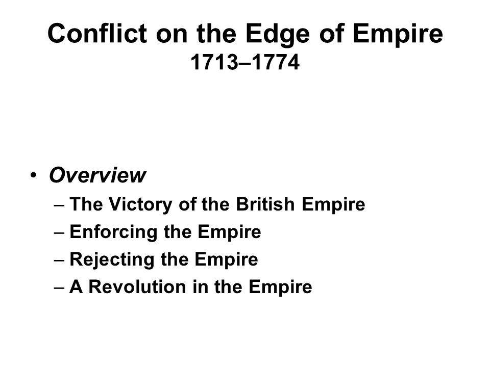 Conflict on the Edge of Empire 1713–1774