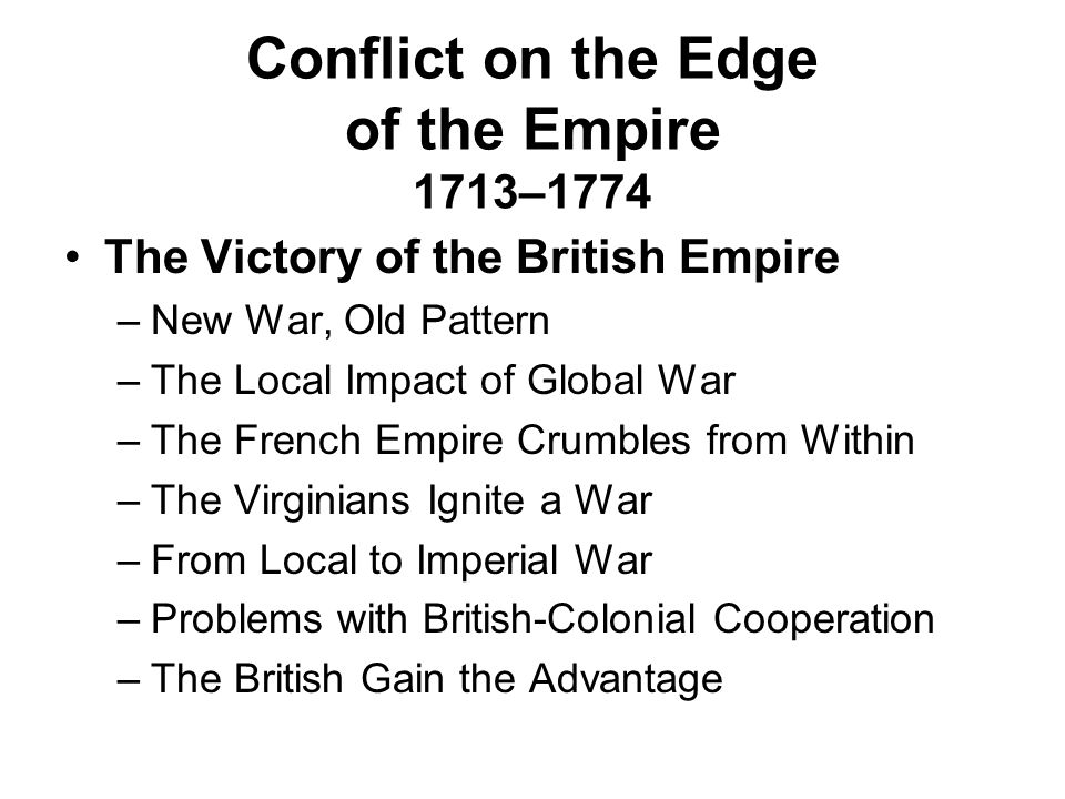 Conflict on the Edge of the Empire 1713–1774