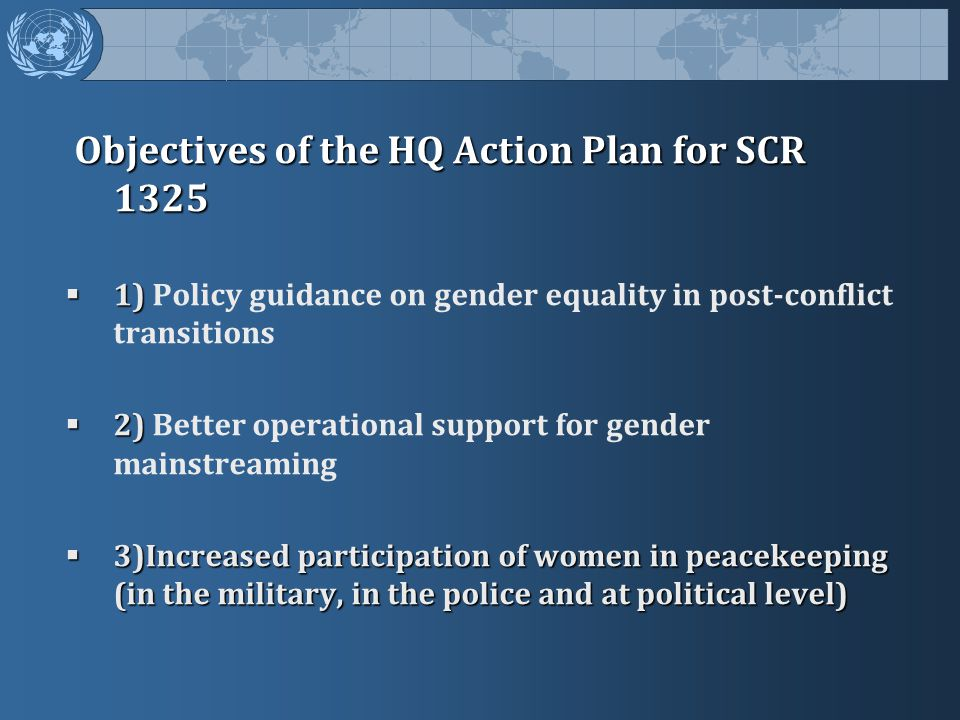 Objectives of the HQ Action Plan for SCR 1325