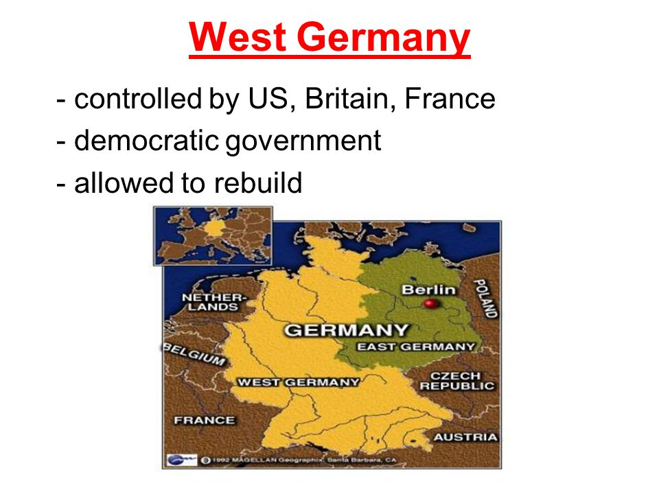 West Germany - controlled by US, Britain, France