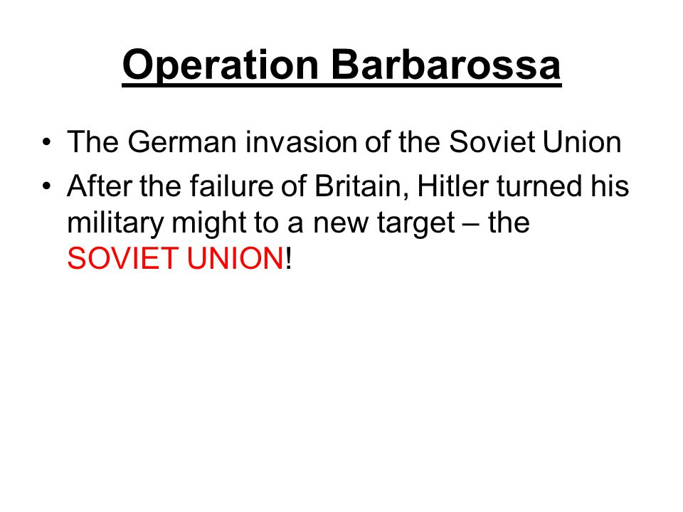 Operation Barbarossa The German invasion of the Soviet Union