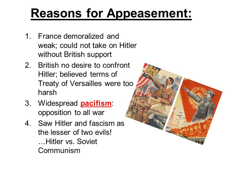 Reasons for Appeasement: