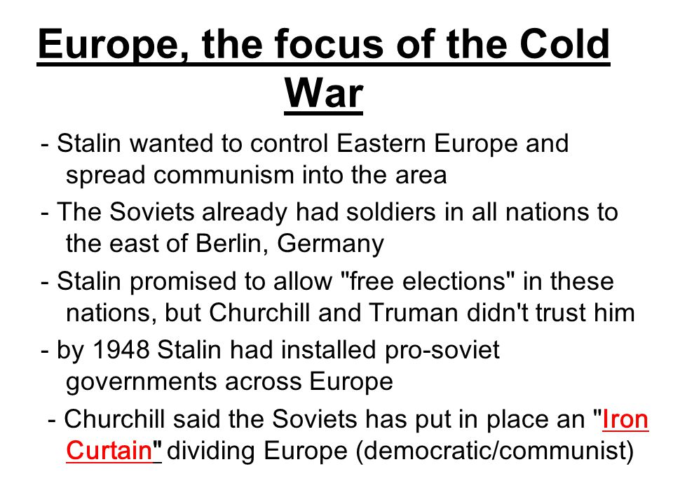 Europe, the focus of the Cold War