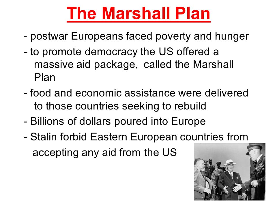 The Marshall Plan - postwar Europeans faced poverty and hunger