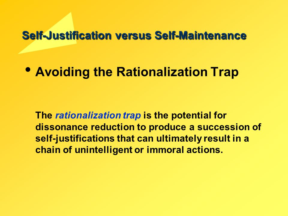 Self-Justification versus Self-Maintenance