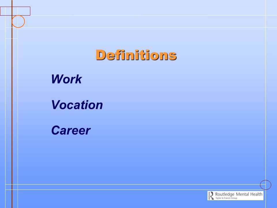 Definitions Work Vocation Career
