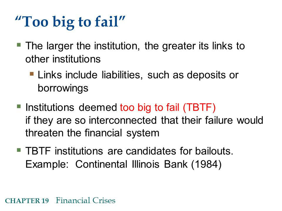 Too big to fail The larger the institution, the greater its links to other institutions.