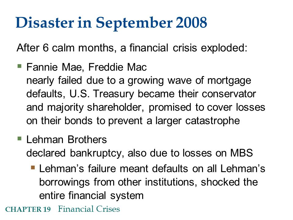 Disaster in September 2008 After 6 calm months, a financial crisis exploded: