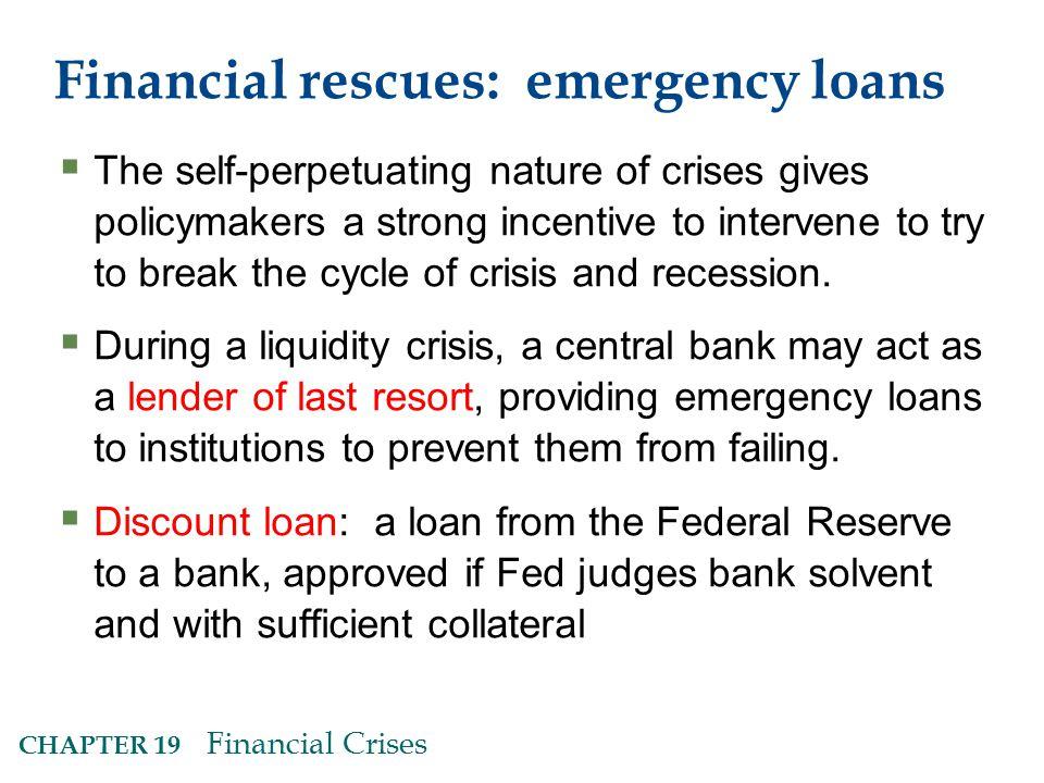 Financial rescues: emergency loans