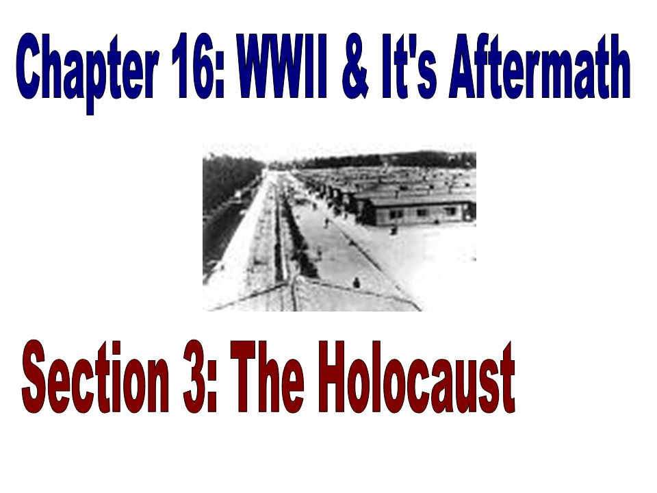 Chapter 16: WWII & It s Aftermath