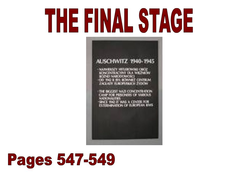 THE FINAL STAGE Pages 547-549