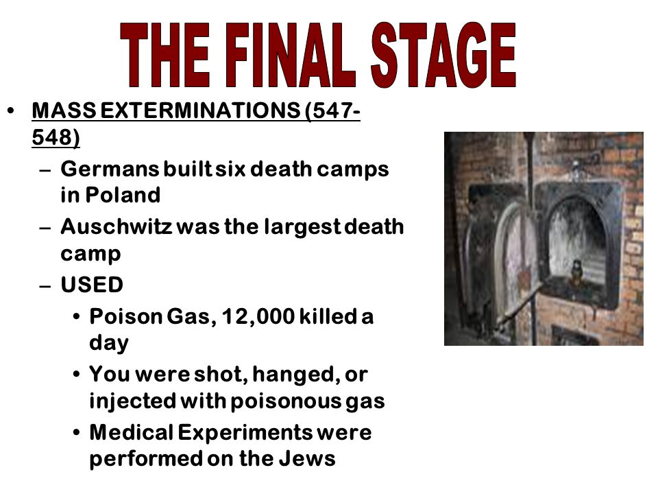 THE FINAL STAGE MASS EXTERMINATIONS (547-548)
