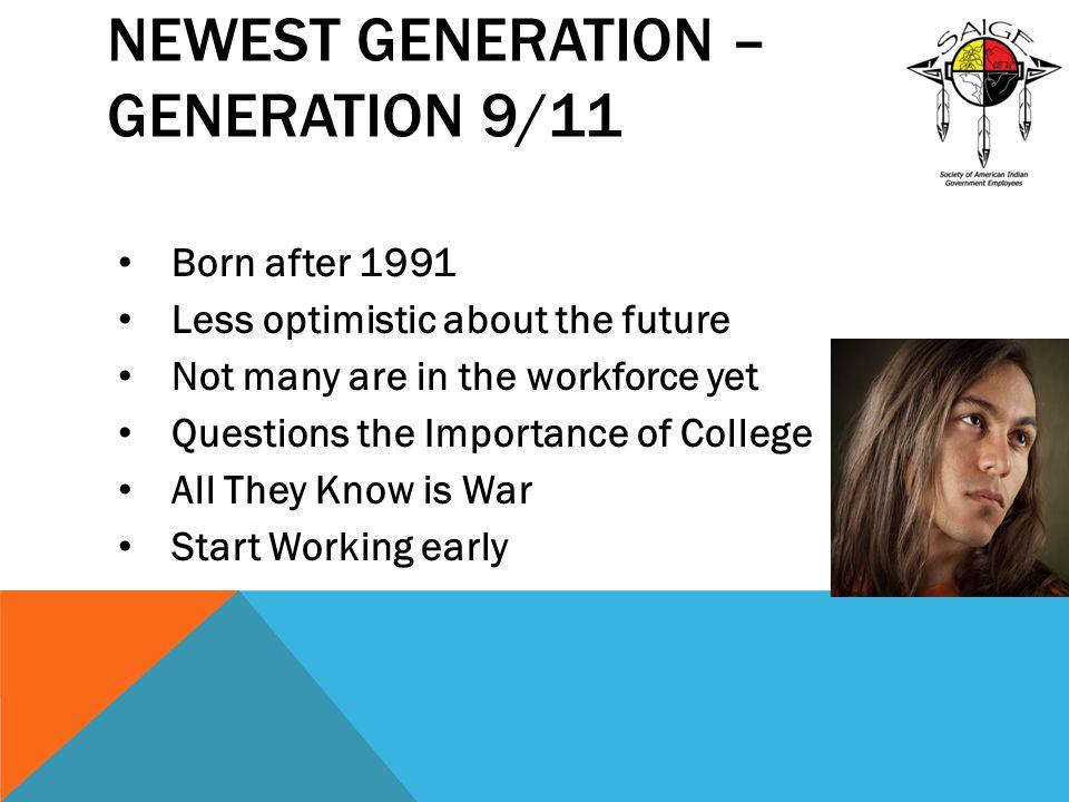 Newest Generation – Generation 9/11