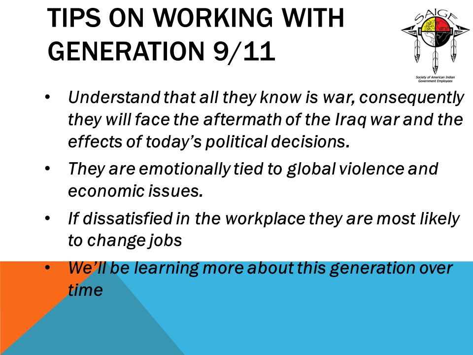 Tips on Working with Generation 9/11