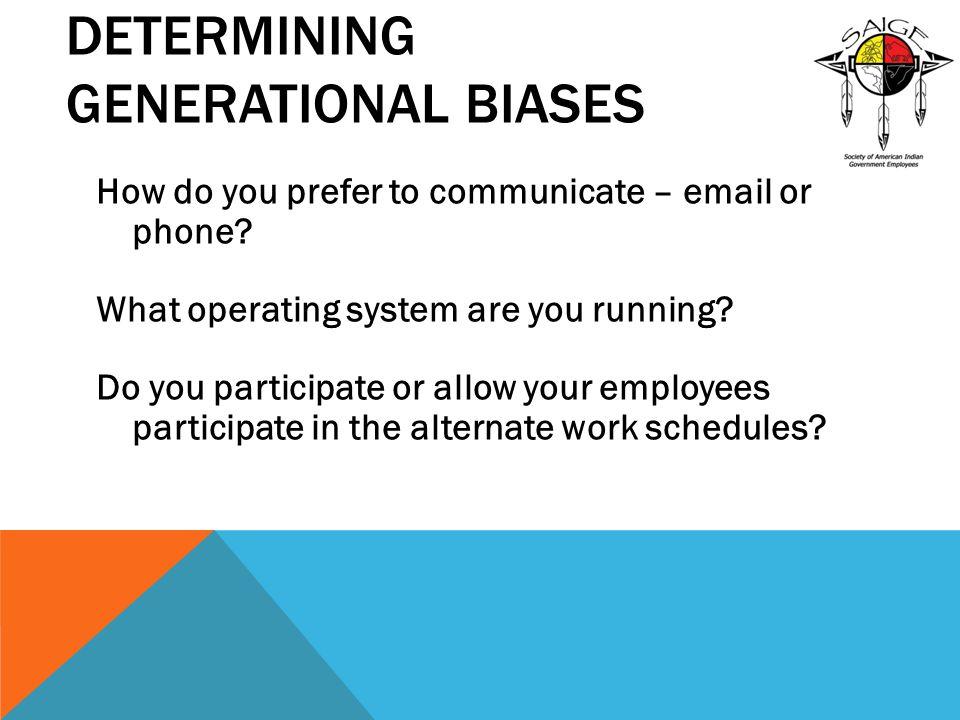 Determining Generational Biases