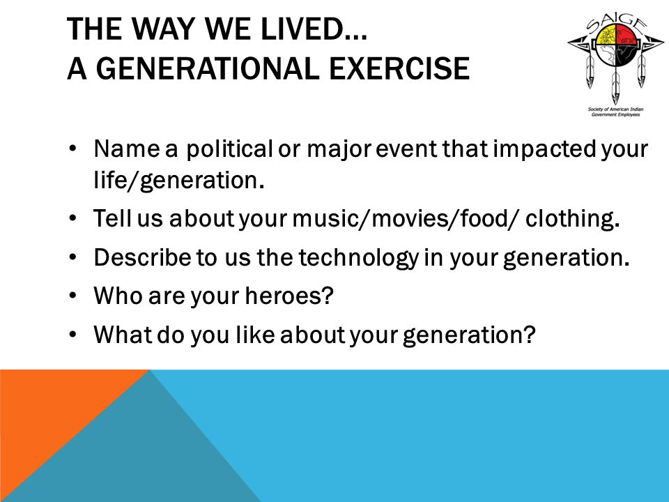 The Way We Lived… A Generational Exercise