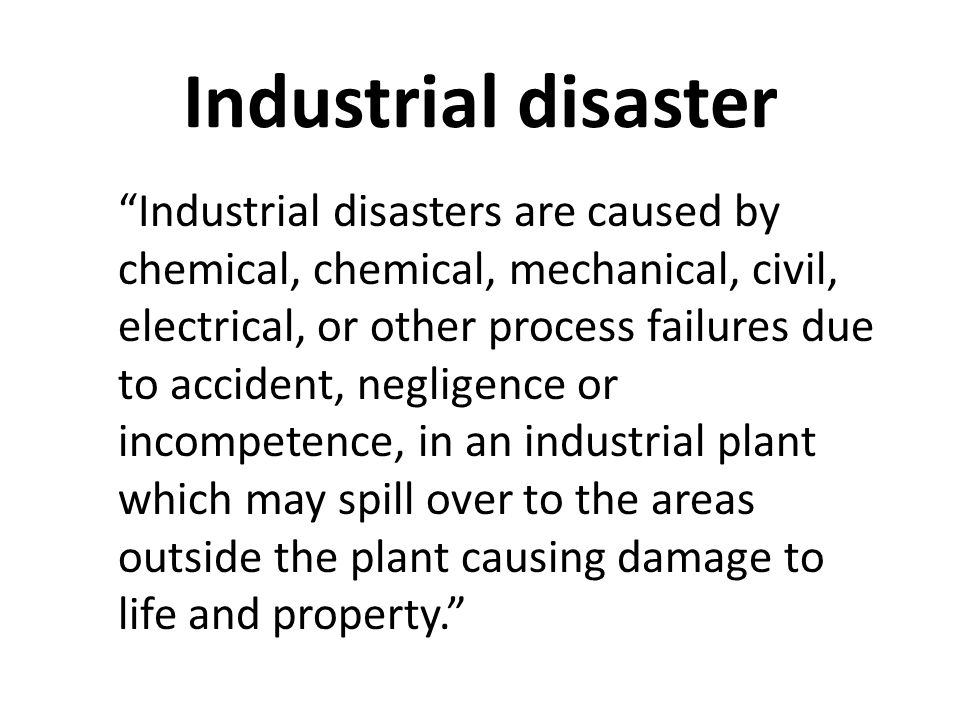 Industrial disaster