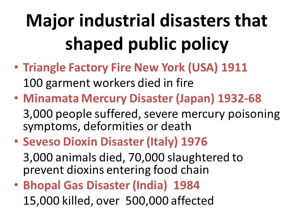 Major industrial disasters that shaped public policy