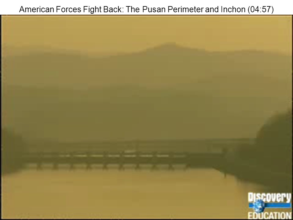 American Forces Fight Back: The Pusan Perimeter and Inchon (04:57)