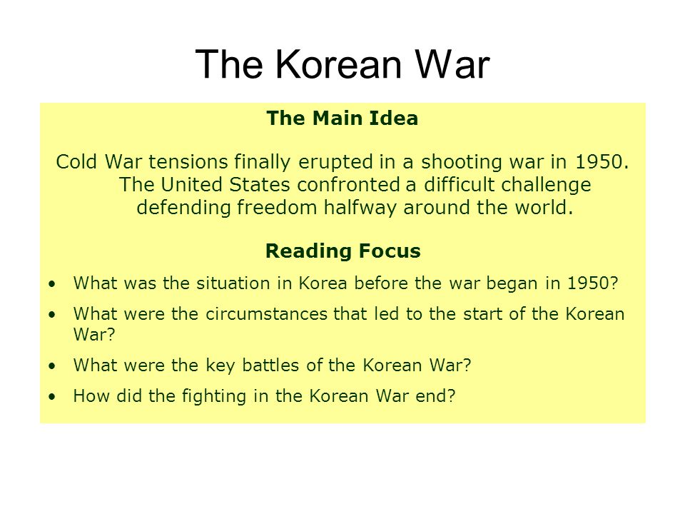 The Korean War The Main Idea