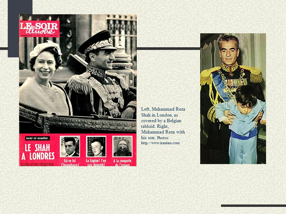 Left, Muhammad Reza Shah in London, as covered by a Belgian tabloid