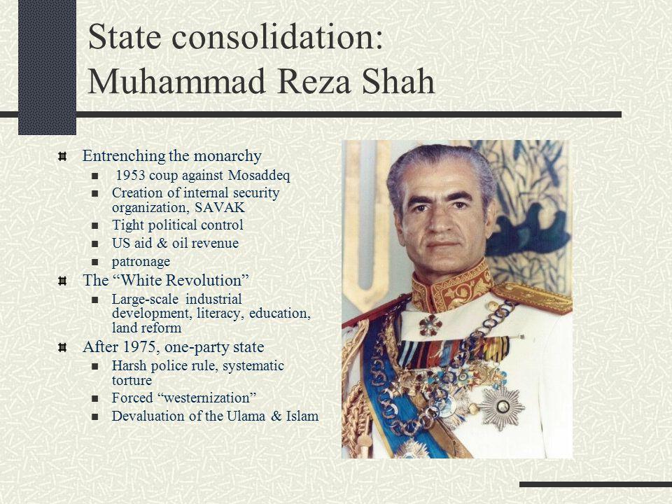 State consolidation: Muhammad Reza Shah