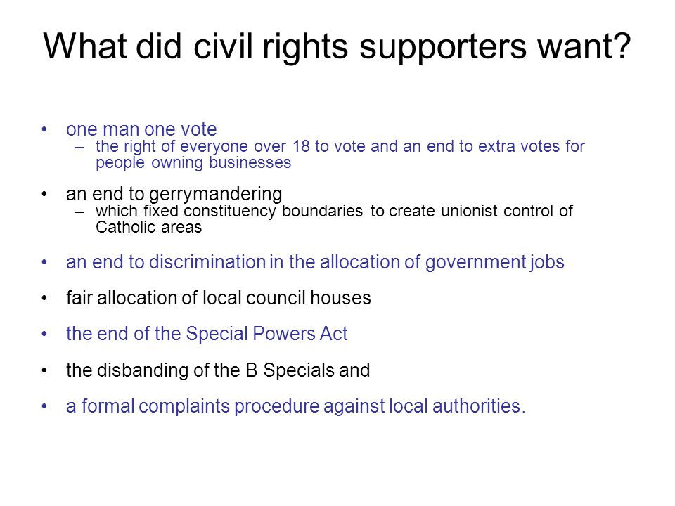 What did civil rights supporters want